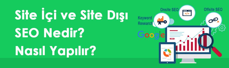 Site İçi SEO ve Site Dışı SEO Nedir? Nasıl Yapılır?